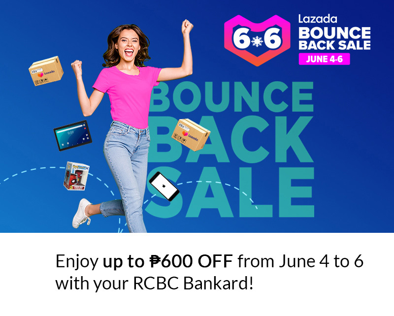Up to ₱600 OFF at Lazada 6.6 Bounce Back Sale – RCBC Bankard